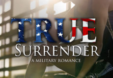 TRUE SURRENDER Cover: Hero in Dark Place but Surrounded by Light